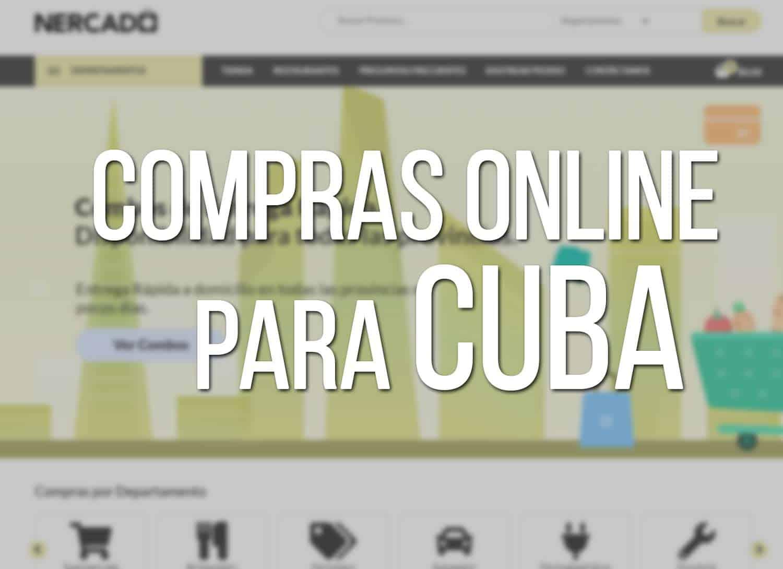 Compras Online para Cuba con Nercado.com
