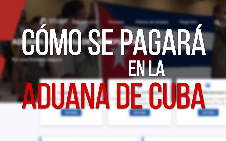 Pagos de Aranceles de Aduana de Cuba 21 de junio