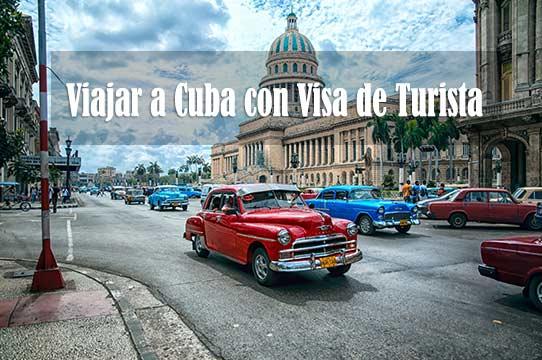 Viajar a Cuba con Visa de Turista