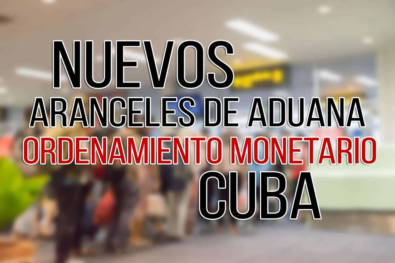 aranceles de aduana ordenamiento monetario cuba