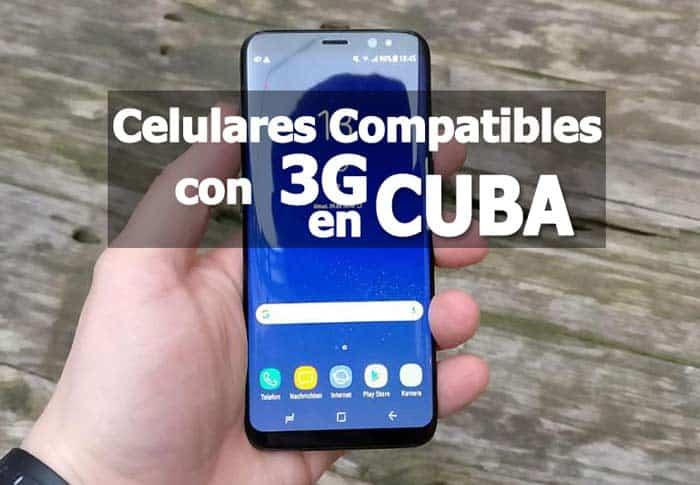 Telefonos celulares compatibles con la 3G en Cuba
