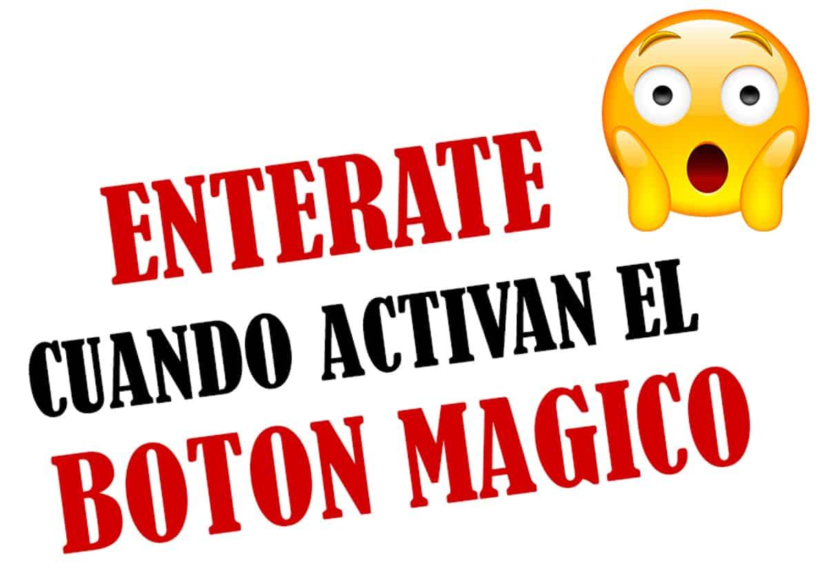 cuando activan el boton magico