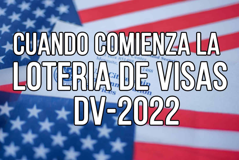 cuando comienza la loteria de visas 2022
