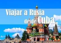 cubanos viajar a rusia desde cuba