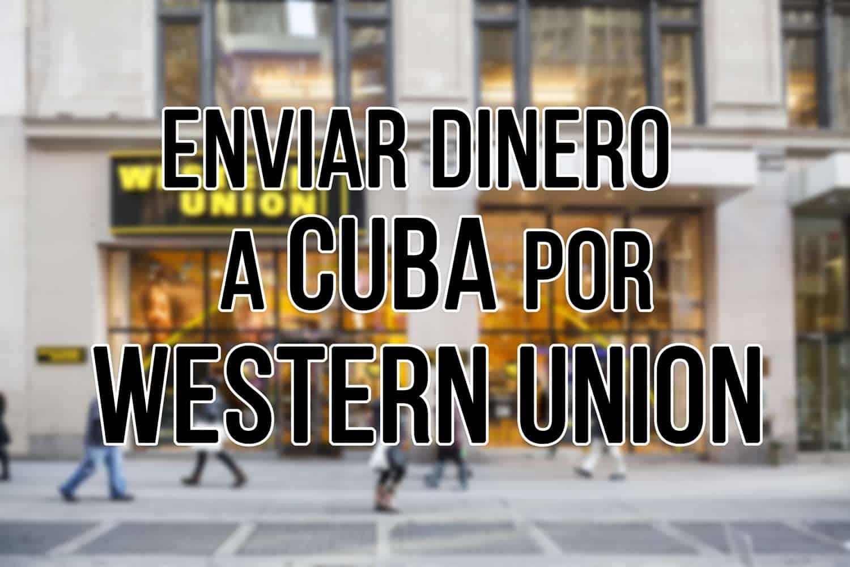 enviar dinero por western union a cuba
