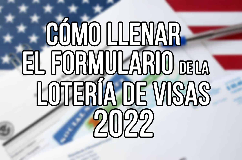 formualrio loteria de visas 2022