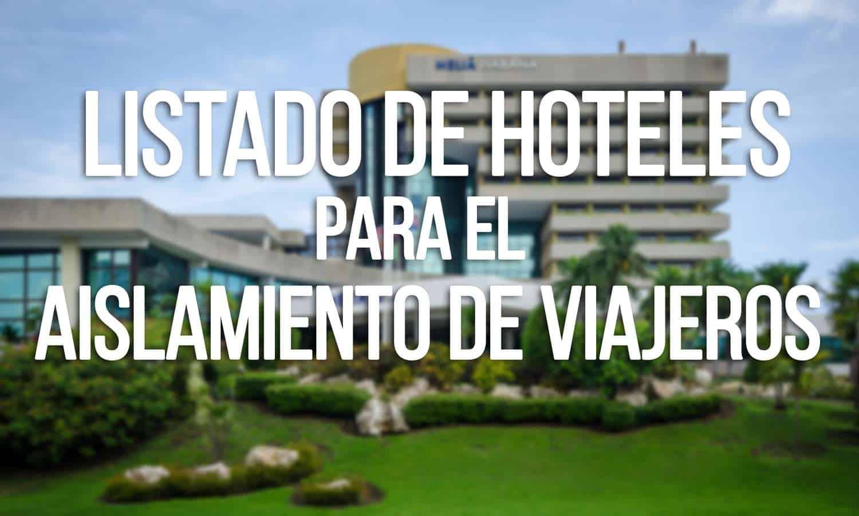 hoteles cubanos para el aislamiento de viajeros