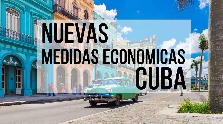 nuevas medidas economicas cuba 2020