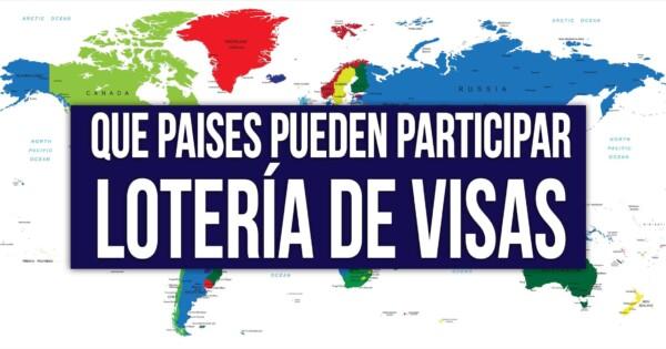 Países Elegibles y NO Elegibles Lotería…