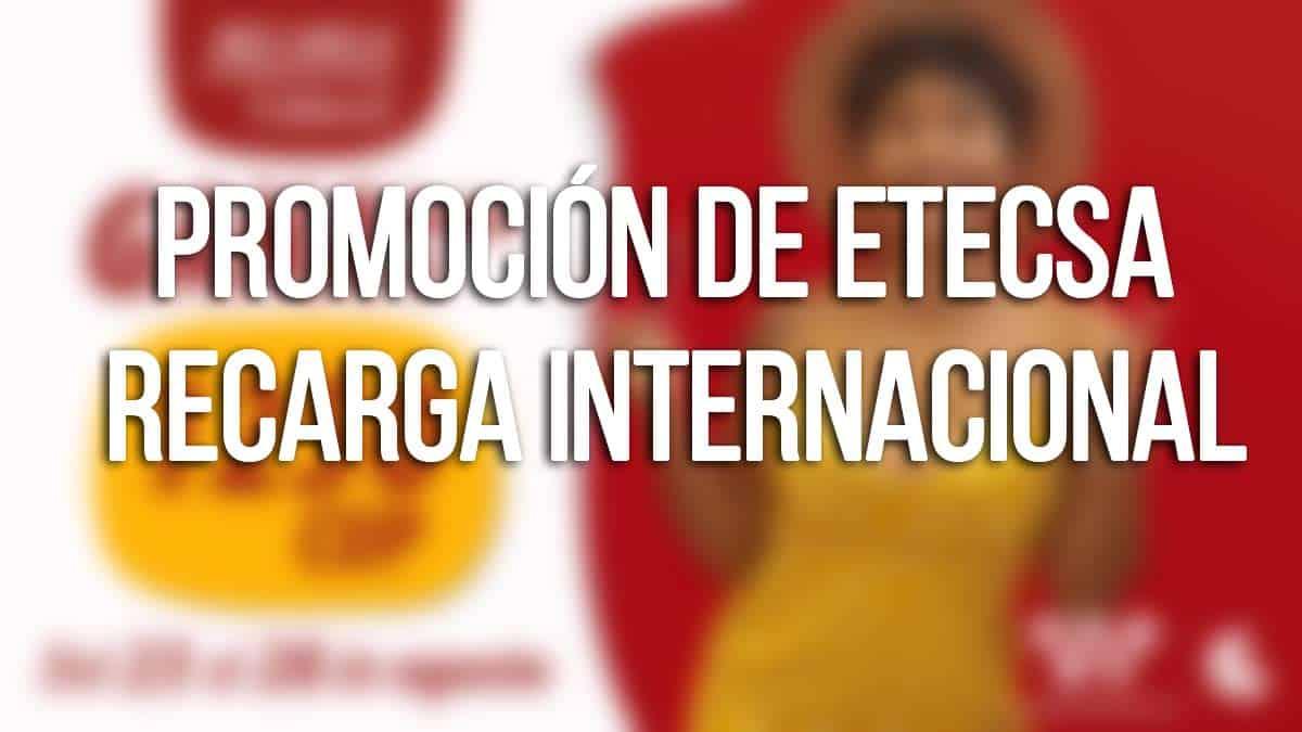 promocion de cubacel recarga internacional agosto 2021