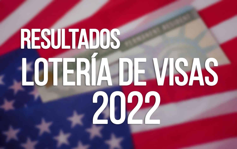resultados loteria de visas 2022