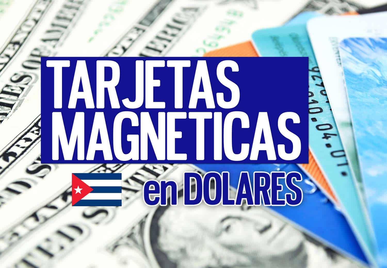 tarjetas magneticas en dolares en cuba