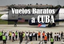 Vuelos baratos Estados Unidos Cuba 2017