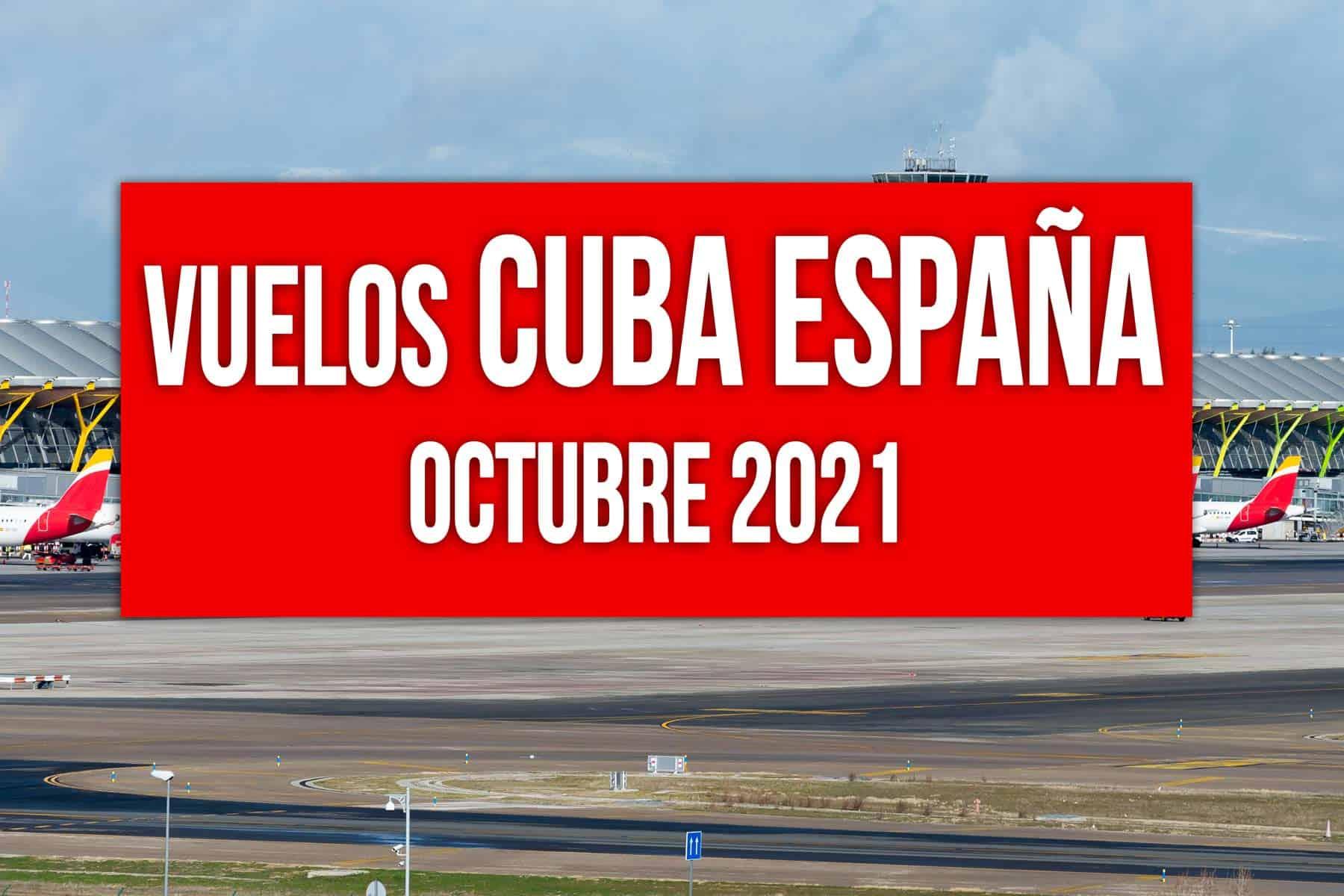 vuelos cuba españa octubre 2021