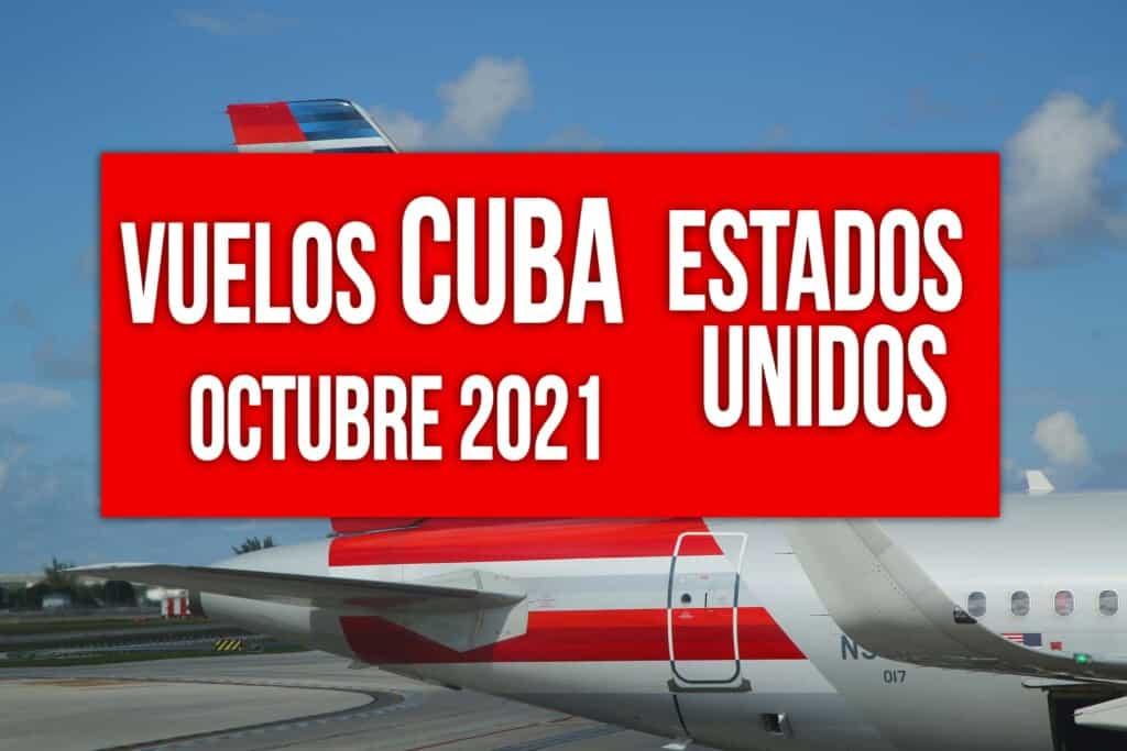 vuelos cuba estados unidos octubre 2021