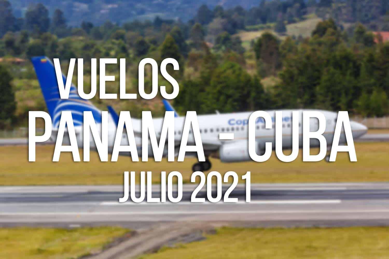 vuelos cuba panama julio 2021