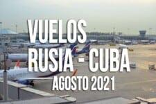 vuelos cuba rusia agosto 2021