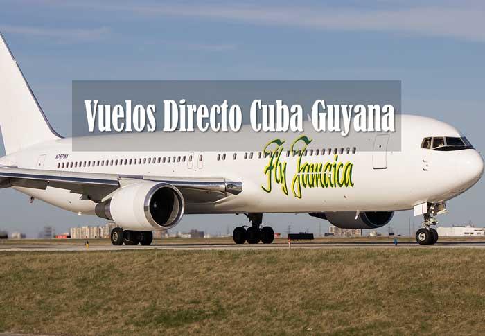 vuelos regulares directos cuba guyana 2017