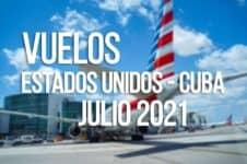 vuelos estados unidos cuba julio 2021